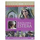 Królowa Estera - film DVD z książeczką - kolekcja LUDZIE BOGA