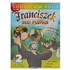 Franciszek Brat Płomień 2- film DVD z książeczką - kolekcja LUDZIE BOGA