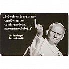 Magnes Jan Paweł II Być wolnym...