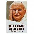 Magnes Jan Paweł II miejcie odwagę...