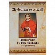 Bł. ks. J. Popiełuszko życiorys i modlitwy