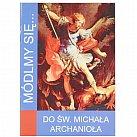 Módlmy się Do Świętego Michała Archanioła