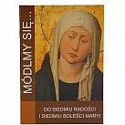 Módlmy się do 7 Radości Matki Bożej
