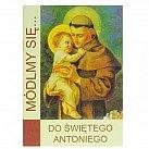 Módlmy się Do Świętego Antoniego