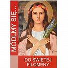 Módlmy się do Świętej Filomeny