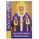 Módlmy się do Matki Bożej Różańcowej