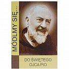 Módlmy się Do Świętego Ojca Pio