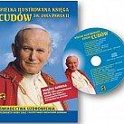 Wielka Ilustrowana Księga Cudów Jana Pawła II+ (CD)
