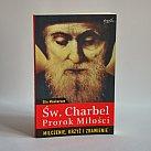Św. Charbel - prorok miłości, Milczenie, krzyż i zbawienie